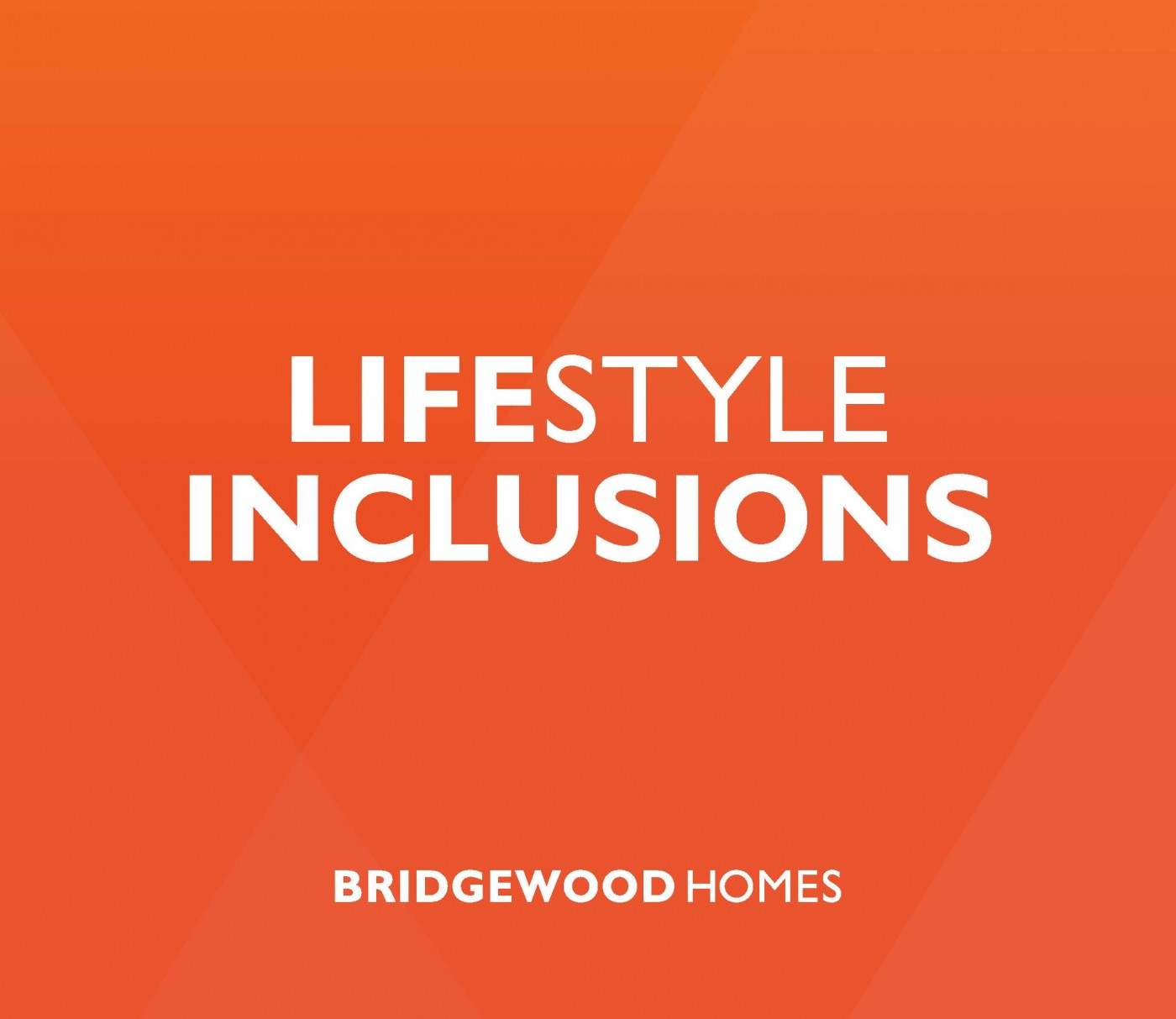 Lifestyle Inclusions
