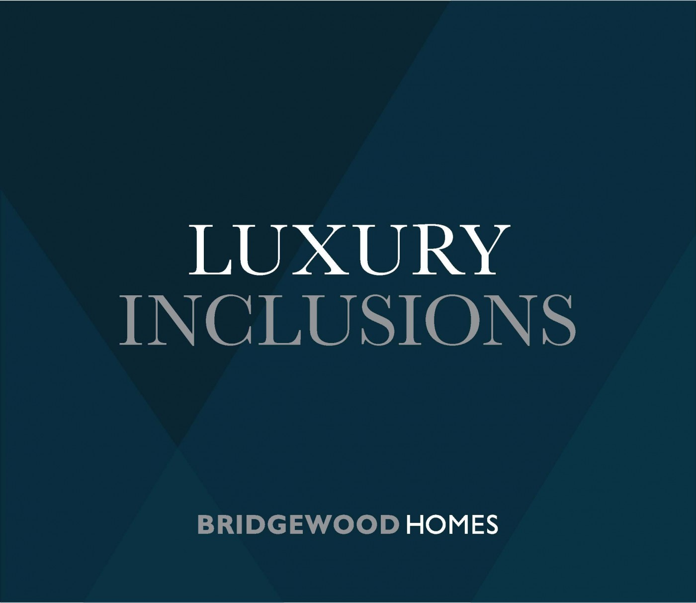 Luxury Inclusions